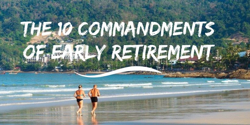 The ten commandments of early retirement