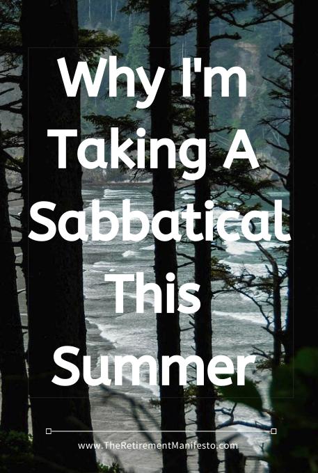 why I'm taking a sabbatical