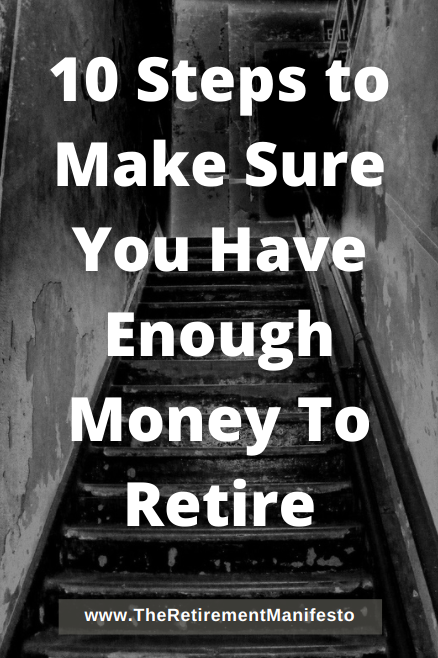 10 steps to make sure you have enough money to retire