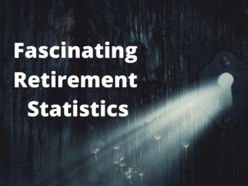 fascinating retirement statistics